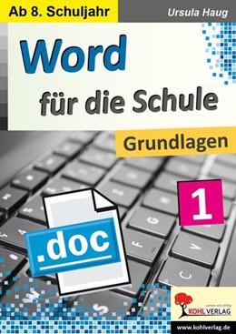 Abbildung von Haug   Word für die Schule / Band 1   1. Auflage   2019   beck-shop.de