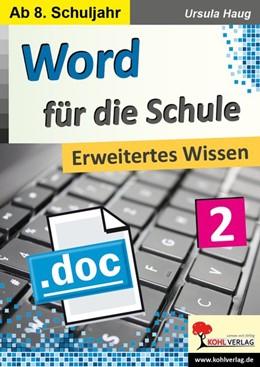 Abbildung von Haug | Word für die Schule / Band 2 | 1. Auflage | 2020 | beck-shop.de