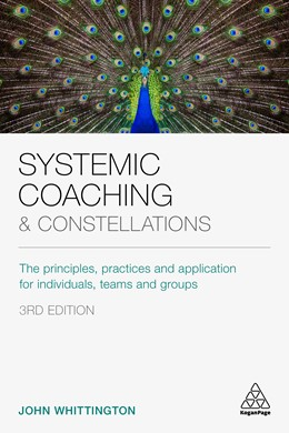 Abbildung von Whittington   Systemic Coaching and Constellations   3. Auflage   2020   The Principles, Practices and ...