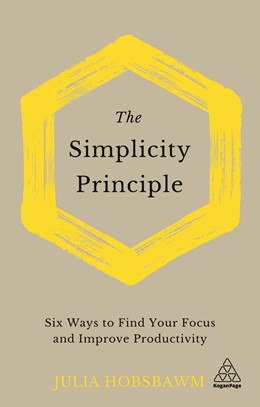 Abbildung von Hobsbawm | The Simplicity Principle | 2020 | Six Steps Towards Clarity in a...