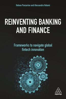 Abbildung von Panzarino / Hatami   Reinventing Banking and Finance   1. Auflage   2020   beck-shop.de
