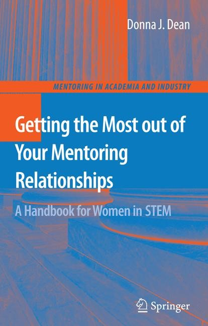 Abbildung von Dean | Getting the Most out of Your Mentoring Relationships | 2009