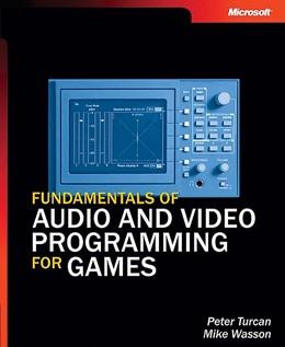 Abbildung von Turcan / Wasson | Fundamentals of Audio and Video Programming for Games | 2003