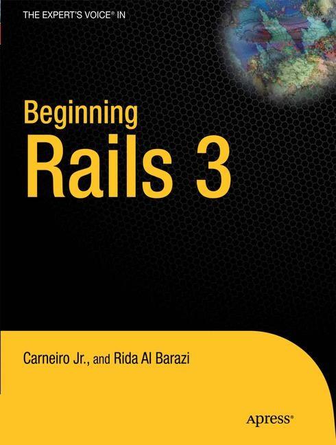 Abbildung von Al Barazi / Carneiro Jr | Beginning Rails 3 | 1st ed. | 2011