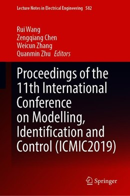 Abbildung von Wang / Chen / Zhang | Proceedings of the 11th International Conference on Modelling, Identification and Control (Icmic2019) | 2020 | 2020
