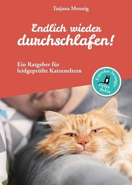 Abbildung von Mennig | Endlich wieder durchschlafen! | 2019 | Ein Ratgeber für leidgeprüfte ...