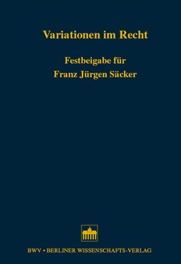Abbildung von Boesche / Füller / Wolf | Variationen im Recht | 2006 | Festbeigabe für Franz Jürgen S...