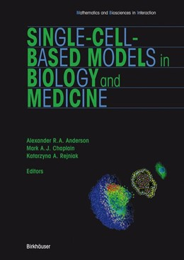 Abbildung von Anderson / Rejniak | Single-Cell-Based Models in Biology and Medicine | 2007