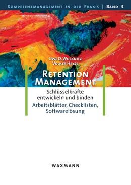 Abbildung von Wucknitz / Heyse | Retention-Management | 2008 | Schlüsselkräfte entwickeln und... | 3