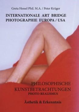 Abbildung von Hessel Phil. M. A. / Krüger   Internationale Photographie Art Bridge Europa /USA   2019   Philosophische Kunstbetrachtun...