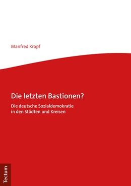 Abbildung von Krapf   Die letzten Bastionen?   1. Auflage   2019   beck-shop.de