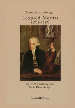 Abbildung von Riesenberger | Leopold Mozart (1719-1787) | 1. Auflage | 2019 | beck-shop.de