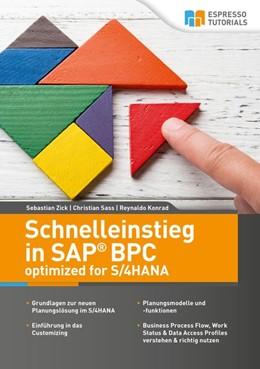 Abbildung von Zick / Sass / Konrad   Schnelleinstieg in SAP BPC optimized for SAP S/4HANA   1. Auflage   2019