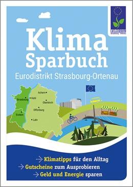 Abbildung von Klimasparbuch Eurodistrikt Strasbourg-Ortenau | 2019 | Klima schützen & Geld sparen