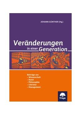 Abbildung von Günther | Veränderungen in einer Generation | 1. Auflage | 2019 | beck-shop.de