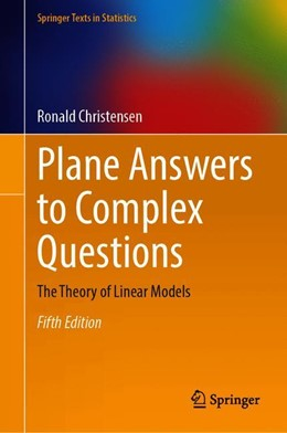 Abbildung von Christensen | Plane Answers to Complex Questions | 5th ed. 2019 | 2020 | The Theory of Linear Models
