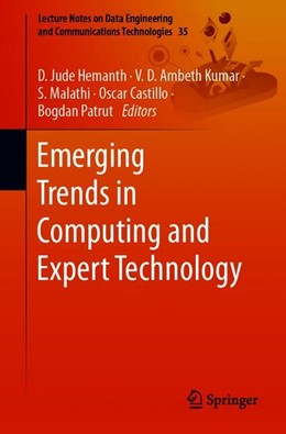 Abbildung von Hemanth / Kumar / Malathi / Castillo / Patrut | Emerging Trends in Computing and Expert Technology | 1st ed. 2020 | 2019 | 35