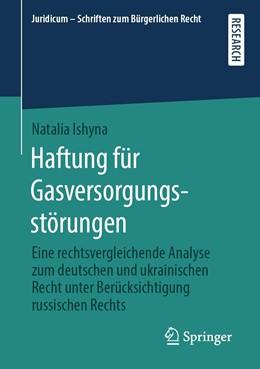 Abbildung von Ishyna | Haftung für Gasversorgungsstörungen | 1. Auflage | 2019 | beck-shop.de