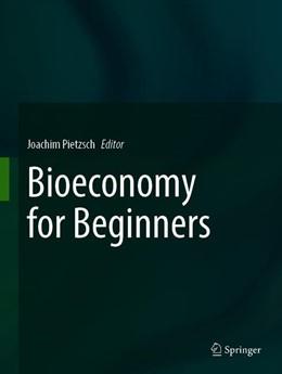 Abbildung von Pietzsch | Bioeconomy for Beginners | 1st ed. 2019 | 2020