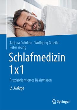 Abbildung von Crönlein / Galetke | Schlafmedizin 1x1 | 2. Auflage | 2020 | beck-shop.de