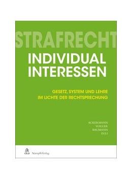 Abbildung von Ackermann / Vogler | Strafrecht Individualinteressen | 1. Auflage | 2019 | beck-shop.de