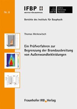 Abbildung von Merkewitsch / Fouad   Ein Prüfverfahren zur Begrenzung der Brandausbreitung von Außenwandbekleidungen.   2019   8