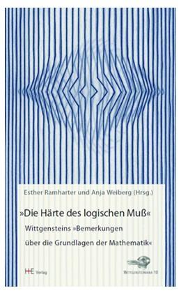 Abbildung von Ramharter / Weiberg | »Die Härte des logischen Muß« | 2. Auflage | 2014 | beck-shop.de