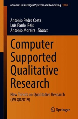 Abbildung von Costa / Reis / Moreira | Computer Supported Qualitative Research | 1st ed. 2020 | 2019 | New Trends on Qualitative Rese... | 1068