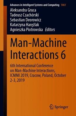 Abbildung von Gruca / Czachórski / Deorowicz / Harezlak / Piotrowska | Man-Machine Interactions 6 | 1st ed. 2020 | 2019 | 6th International Conference o... | 1061