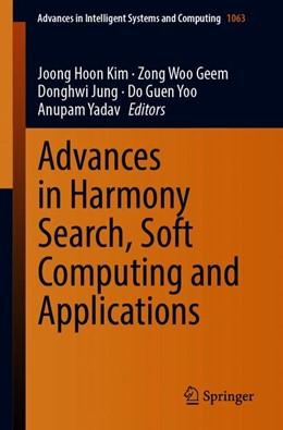 Abbildung von Kim / Geem / Jung / Yoo / Yadav | Advances in Harmony Search, Soft Computing and Applications | 1st ed. 2020 | 2019 | 1063