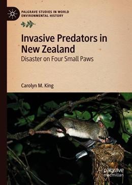 Abbildung von King | Invasive Predators in New Zealand | 1st ed. 2019 | 2019 | Disaster on Four Small Paws