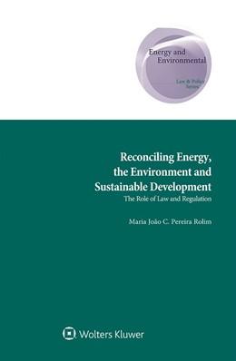Abbildung von Rolim   Reconciling Energy, the Environment and Sustainable Development   1. Auflage   2019   beck-shop.de