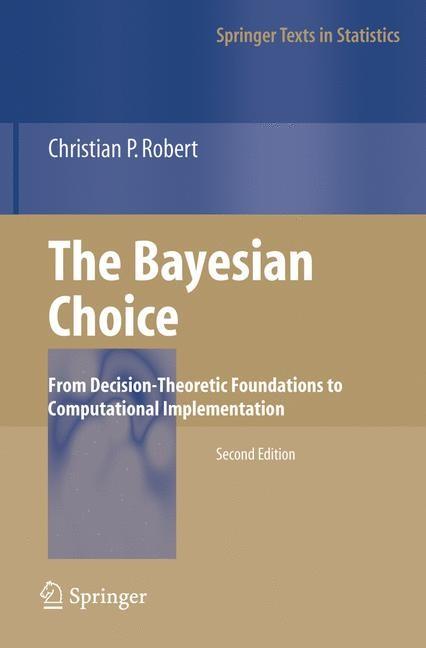 Abbildung von Robert   The Bayesian Choice   2nd ed. 2001. 2nd printing   2007