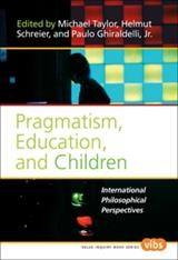 Abbildung von Pragmatism, Education, and Children | 2008