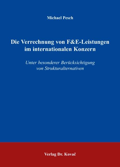 Abbildung von Pesch | Die Verrechnung von F&E-Leistungen im internationalen Konzern | 2006
