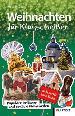 Abbildung von Krüger | Weihnachten für Klugscheißer | 1. Auflage | 2019 | beck-shop.de