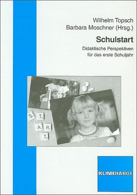 Abbildung von Topsch / Moschner | Schulstart | 2008