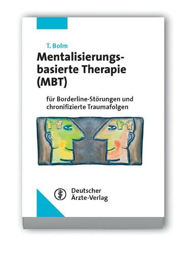 Abbildung von Bolm   Mentalisierungsbasierte Therapie (MBT)   2009