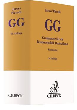 Abbildung von Jarass / Pieroth | Grundgesetz für die Bundesrepublik Deutschland: GG | 16. Auflage | 2020 | beck-shop.de