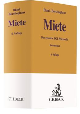 Abbildung von Blank / Börstinghaus | Miete | 6. Auflage | 2020 | Das gesamte BGB-Mietrecht