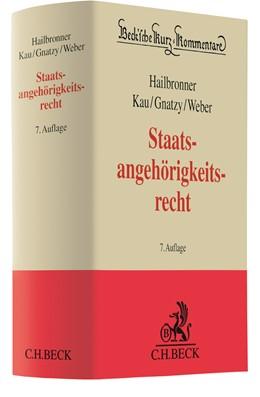 Abbildung von Hailbronner / Maaßen | Staatsangehörigkeitsrecht: StAngR | 7. Auflage | 2021 | Band 55 | beck-shop.de