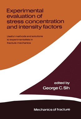 Abbildung von Sih | Experimental evaluation of stress concentration and intensity factors | 1981 | Useful methods and solutions t... | 7