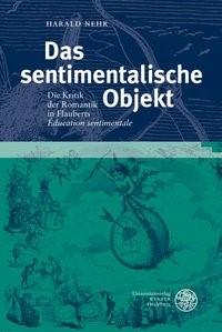 Abbildung von Nehr | Das sentimentalische Objekt | 2007
