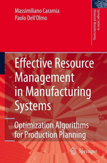 Abbildung von Caramia / Dell'Olmo | Effective Resource Management in Manufacturing Systems | 1st Edition. | 2005
