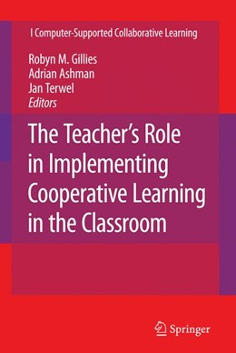 Abbildung von Gillies / Ashman / Terwel | The Teacher's Role in Implementing Cooperative Learning in the Classroom | 2007 | 8
