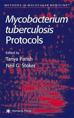 Abbildung von Parish / Stoker | Mycobacterium Tuberculosis Protocols | 2001 | 54