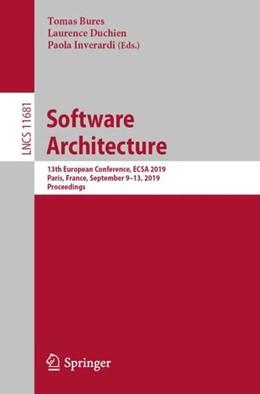 Abbildung von Bures / Duchien / Inverardi | Software Architecture | 1st ed. 2019 | 2019 | 13th European Conference, ECSA...