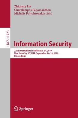 Abbildung von Lin / Papamanthou / Polychronakis | Information Security | 1st ed. 2019 | 2019 | 22nd International Conference,...