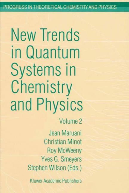 Abbildung von Maruani / Minot / McWeeny / Smeyers / Wilson | New Trends in Quantum Systems in Chemistry and Physics | 2002