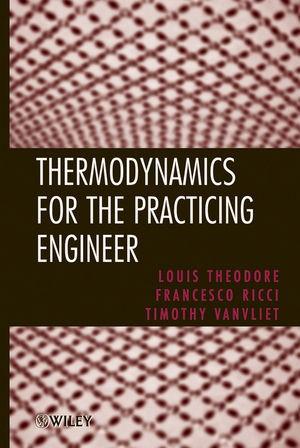 Abbildung von Theodore / Ricci / Vanvliet | Thermodynamics for the Practicing Engineer | 1. Auflage | 2009